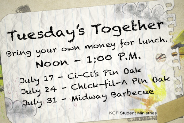 Tuesdays Together July 2018 Katy Student Ministry